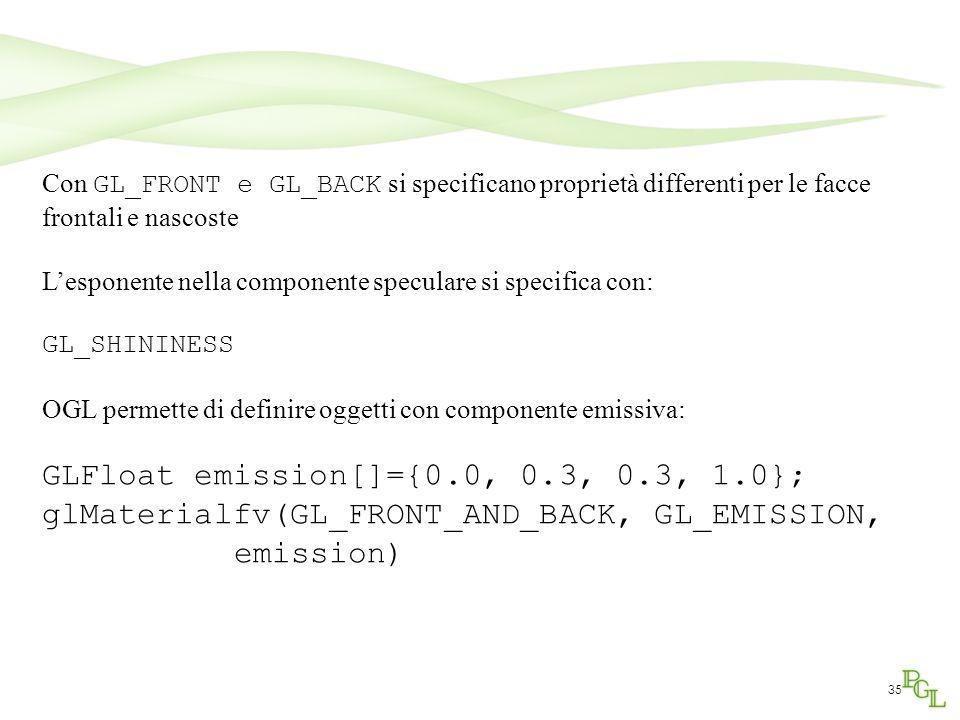 GLFloat emission[]={0.0, 0.3, 0.3, 1.0};